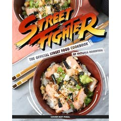 Street Fighter: The Official Street Food Cookbook