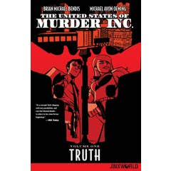 The United States of Murder Inc. Volume 1: Truth