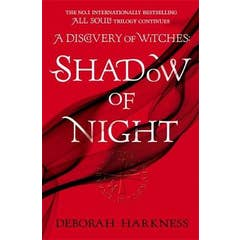 Shadow of Night: the book behind Season 2 of major Sky TV series A Discovery of Witches (All Souls 2)