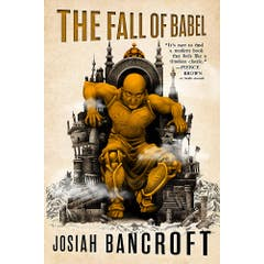 The Fall of Babel: Book Four of the Books of Babel