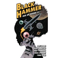 Black Hammer Volume 4: Age Of Doom Part Two