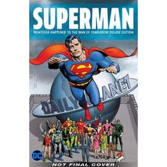 Superman: Whatever Happened to the Man of Tomorrow? Deluxe 2020 Edition