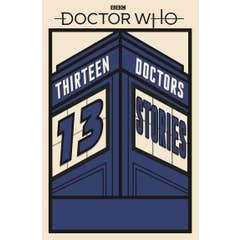 Doctor Who: Thirteen Doctors 13 Stories