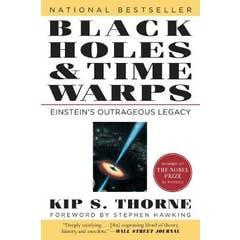 Black Holes & Time Warps: Einstein's Outrageous Legacy