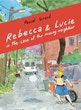 Rebecca & Lucie in the Case of the Missing Neighbor