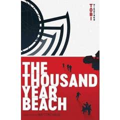 The Thousand Year Beach