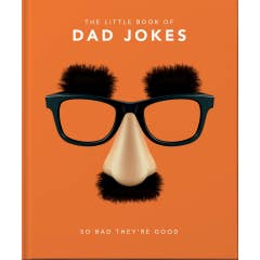 The Little Book of Dad Jokes: So bad they're good