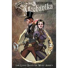 Lady Mechanika Volume 3: The Lost Boys of West Abbey