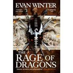The Rage of Dragons: The Burning, Book One