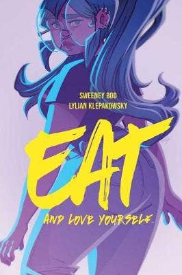 Eat, and Love Yourself