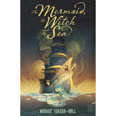 The Mermaid, the Witch and the Sea