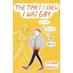 The Times I Knew I Was Gay