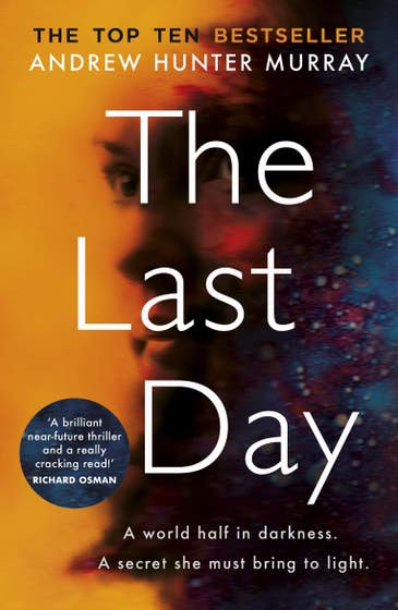 The Last Day: The Sunday Times bestseller