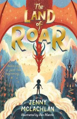 The Land of Roar (The Land of Roar series, Book 1)