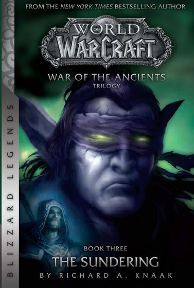 WarCraft: War of The Ancients Book Three: The Sundering