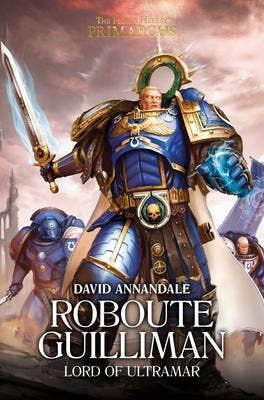Roboute Guilliman: Lord of Ultramar