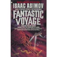 Fantastic Voyage: A Novel