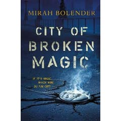 City of Broken Magic
