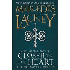Closer to the Heart: Book 2