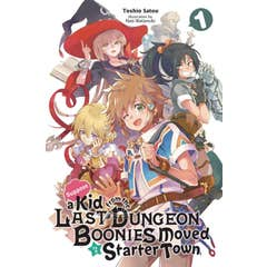 Suppose A Kid From The Last Dungeon Boonies Moved To A Starter Town 1 (manga)