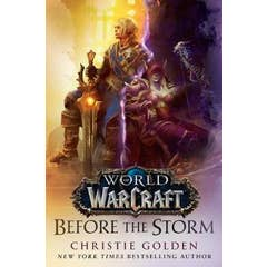 Before the Storm (World of Warcraft): A Novel