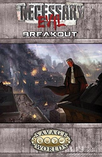 Necessary Evil - Breakout