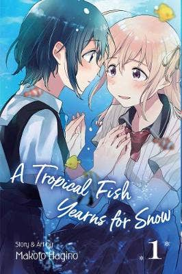 A Tropical Fish Yearns for Snow, Vol. 1