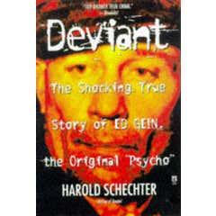 """""""Deviant: True Story of Ed Gein, The Original Psycho """""""