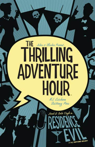The Thrilling Adventure Hour: Residence Evil