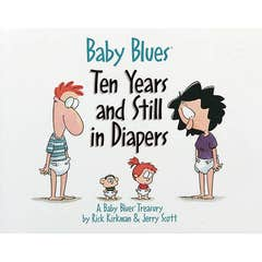 Ten Years and Still in Diapers