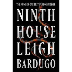 Ninth House: By the author of Shadow and Bone - now a Netflix Original Series