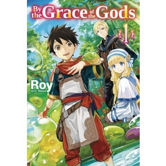 By the Grace of the Gods: Volume 1: Volume 1
