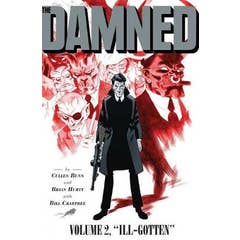 The Damned Vol 2: Ill Gotten