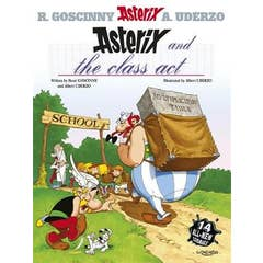 Asterix: Asterix and The Class Act: Album 32