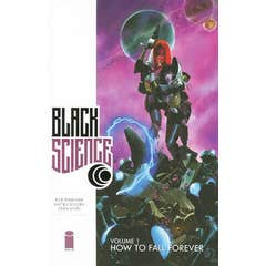 Black Science Volume 1: How to Fall Forever