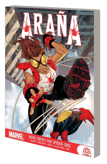Arana: Here Comes The Spider-girl