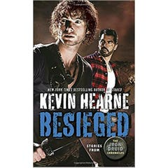 Besieged: Stories from The Iron Druid Chronicles