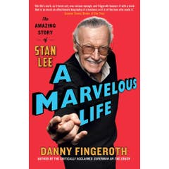 A Marvelous Life: The Amazing Story of Stan Lee