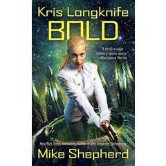Kris Longknife: Bold