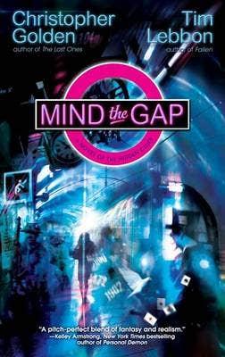 Mind the Gap: Novel of the Hidden Cities