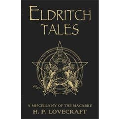 Eldritch Tales: A Miscellany of the Macabre