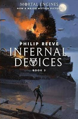 Infernal Devices (Mortal Engines, Book 3), 3