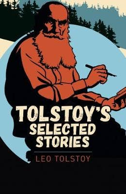 Tolstoy Selected Stories