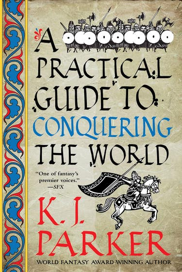 A Practical Guide to Conquering the World: The Siege, Book 3