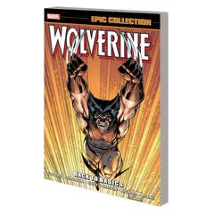 Wolverine Epic Collection: Back To Basics