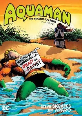 Aquaman: The Search for Mera: Deluxe Edition