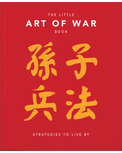 The Little Art of War Book: Strategies to Live By