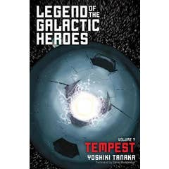 Legend of the Galactic Heroes, Vol. 7: Tempest