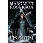 Vespertine: The enthralling new fantasy from the New York Times bestselling author of Sorcery of Thorns and An Enchantment of Ravens