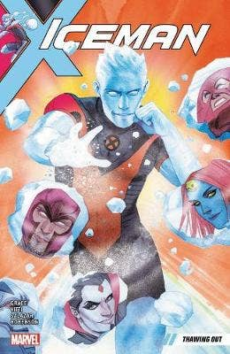 Iceman Vol. 1: Thawing Out